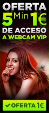 ¡Oferta Webcam Vip a 1 Euro 5 Minutos!